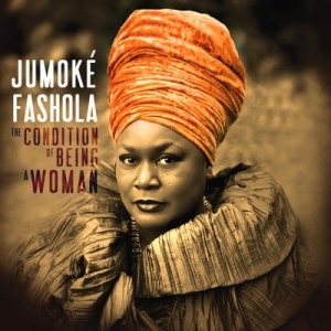 Jumoke Fashola - The Condition of Being a Woman (2014)