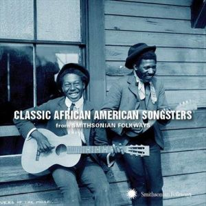 CLASSIC AFRICAN AMERICAN SONGSTERS