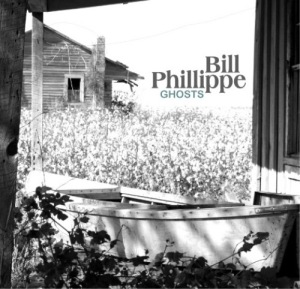 Bill Phillippe - Ghosts