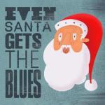 santa gets the blues