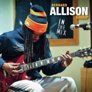 Bernard Allison Group - in the mix