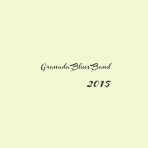 Granada Blues Band - 2015