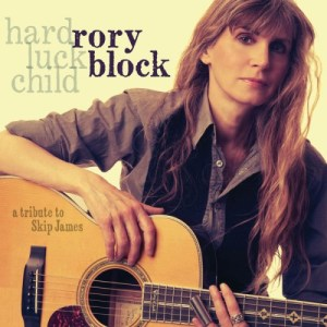Rory Block - Hard Luck Child A Tribute to Skip James (2014)