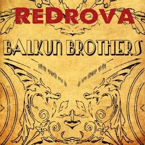 Balkun Brothers - ReDrova