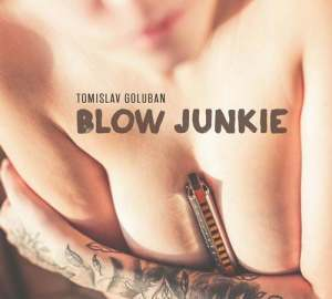 tomislav goluban blow junkie