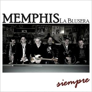 Memphis la blusera - Siempre