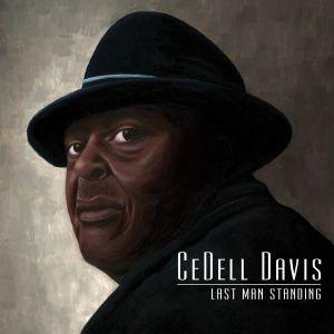 Cedell Davis - Last Man Standing