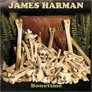 james harman - bonetime