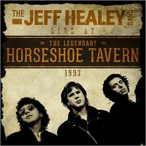 Jeff Healey - horseshoe tavern