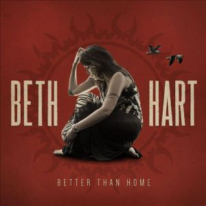 Beth Hart - Better than home