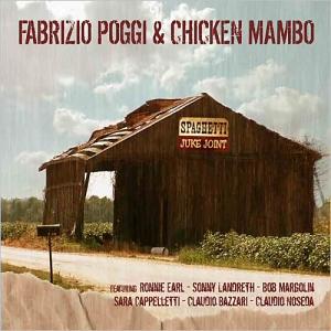 Fabrizio Poggi & Chicken Mambo - Spaghetti Juke Joint (2015)