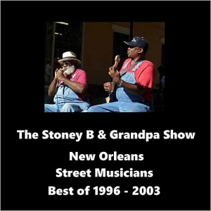 Stoney B Blues & Grampa Elliott