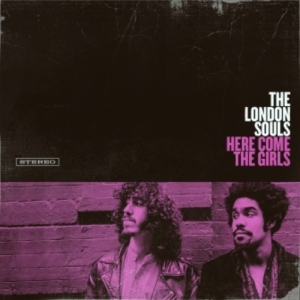 the london soul - here come the girls
