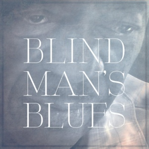 Blind Mans blues