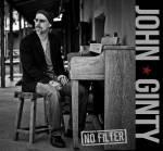 John ginty - No Filter