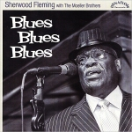Sherwood Fleming - Blues, Blues Blues