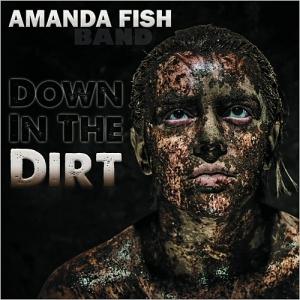 amanda fish band - down in the dirt