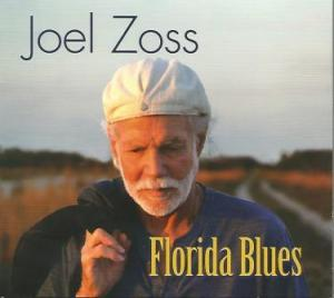 Joel Zoss - Florida Blues