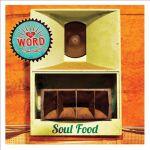 The Word - Soul Food