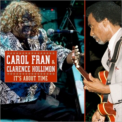 Carol Fran & Clarence Hollimon - It's About Time (2000-2017) [320]