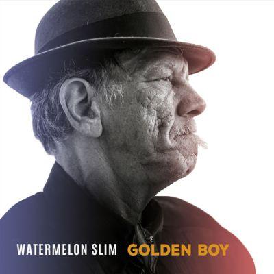 Watermelon Slim - Golden Boy (2017)