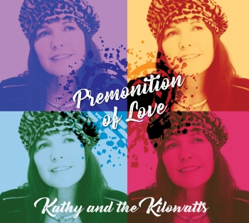 Kathy And The Kilowatts - Premonition Of Love.jpg
