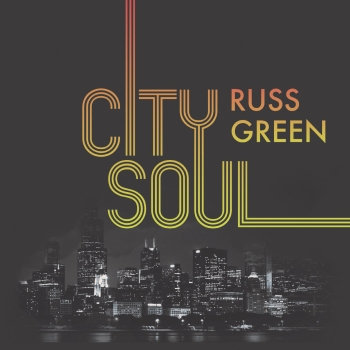 Russ Green - City Soul.jpg