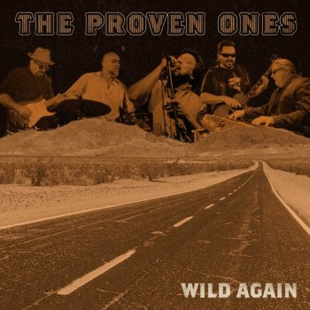 the-proven-ones-wild-again-album-cover-3000x3000