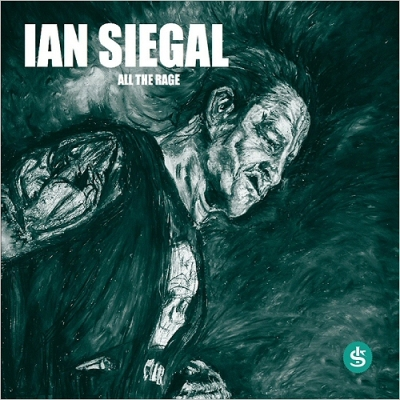 Ian Siegal - All The Rage (2018) [320]