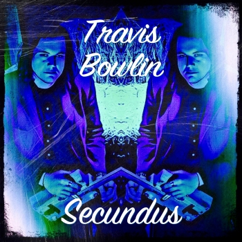 Travis Bowlin ~ Secundus