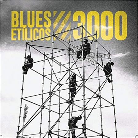 Blues Etilicos - 3000 (2019) [320]