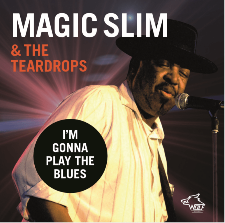 magic_slim__the_teardrops_-_ie28099m_gonna_play_the-blues