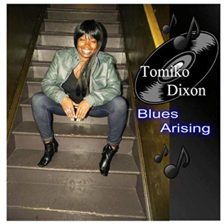 Tomiko Dixon - Blues Arising (2019)