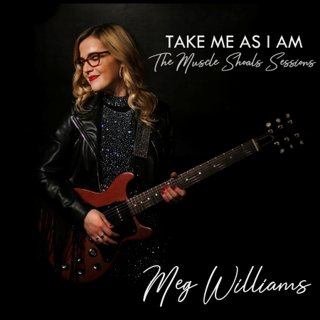 Meg Williams - Take Me As I Am The Muscle Shoals Sessions