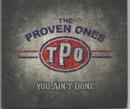 The Proven Ones - You Ain't Done (2020)